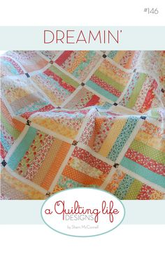 Jelly Roll Quilt | Dreamin' | A Quilting Life - a quilt blog