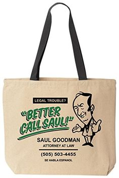 Better Call Saul Goodman - Funny Cotton Canvas Tote Breaking Bad Bag - Reusable by BeeGeeTees BeeGeeTees http://www.amazon.com/dp/B00O6D9WNI/ref=cm_sw_r_pi_dp_LJuzvb0BJNC1A