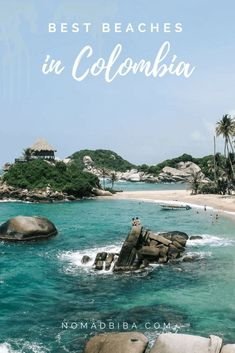 Best Beaches in Colombia | Colombia Travel | Cartagena Beaches | Santa Marta | San Andres | Nature | Palomino | Colombia Wedding | Tayrona | Where to Go in Colombia | Best Places in Colombia