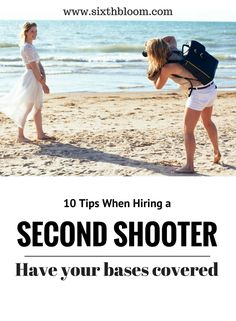Photography Tips | 10 Tips when Hiring a Second Shooter, Second Shooting Tips, Assisting a Shoot