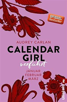 Buy Calendar Girl - Verführt: Januar/Februar/März by Audrey Carlan, Christiane Sipeer, Friederike Ails, Graziella Stern and Read this Book on Kobo's Free Apps. Discover Kobo's Vast Collection of Ebooks and Audiobooks Today - Over 4 Million Titles! Film Books, Fiction Books, Book Club Books, Book Lists, Calendar Girls, Books To Buy, New Books, Buying Books Online, Book Logo