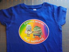 Trolls Bridget and King Gristle Everyone Deserves True Happiness T-Shirt NB through 5XL available!!