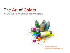 the-art-of-colors by Elisa Giaccardi via Slideshare