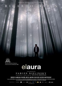 EL AURA (Argentina/España/Francia, 2005): Dirección y Guión: Fabián Bielinsky. Intérpretes: Ricardo Darín, Dolores Fonzi. Pablo Cedrón, Manuel Perez Bizcayart, Jorge D'Elia.