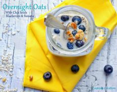 Cooking Creation: Skinny Overnight Oats with Chia Seeds, Blueberries & Bananas