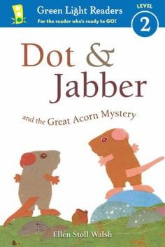 Dot & Jabber and the Great Acorn Mystery - This book is still being acquired by libraries in SAILS, but it is listed in the online catalog already. Place your hold now to get your name on the list!