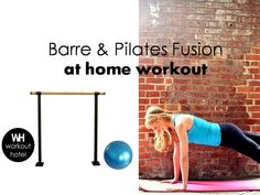 TONE, SCULPT, & TRIM your LEGS with this 20 minute Barre & Pilates Fusion Workout.