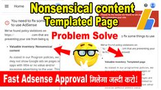 How to fix Nonsensical content And Templated Page | Fast Adsense Approval Trick Tips
