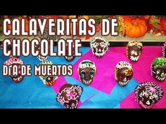 Cómo hacer - Calaveritas de chocolate. Día de Muertos // Riquísimas =D