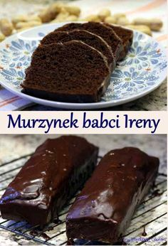 Murzynek babci Ireny - 15 marca 2020 - My Blueberry Corner Dream Cake, Polish Recipes, How Sweet Eats, Baking Tips, Delicious Desserts, Blueberry, Cake Recipes, Bakery, Food And Drink
