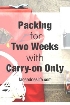 Carry-on Only | Vacation | Packing | Travel Tips | Budget