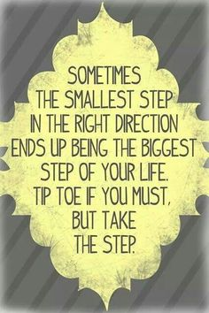 Take the step.