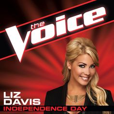 """Vote Liz Davis and download """"Independence Day"""" on iTunes! #TheVoice #Playoffs #TeamBlake"""