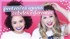 5 penteados para cabelos lisos e enrolados ft. Ana Lídia