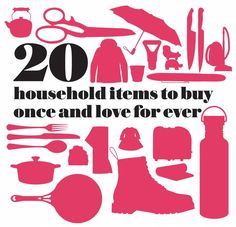 20 household items to buy once and love for ever