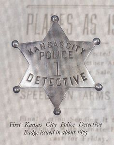 First Kansas City Police Detective Badge in about 1875