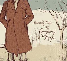 Shenandoah Davis: The Company We Keep