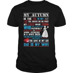 [Popular Tshirt name tags] MY AUTUMN IS MY WIFE IS MY LIFE  Discount 10%  MY AUTUMN IS MY WIFE IS MY LIFE  Tshirt Guys Lady Hodie  SHARE and Get Discount Today Order now before we SELL OUT  Camping 2016 special hoodies tshirts autumn is my wife life is my life my wife is life