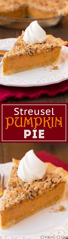 Streusel Pumpkin Pie - this is one of my ALL TIME FAVORITE pies!! The crumble just takes it over the top!