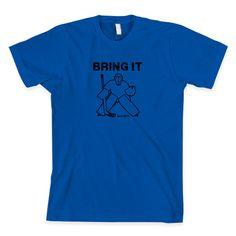Bring It Hockey Goalie Shirt