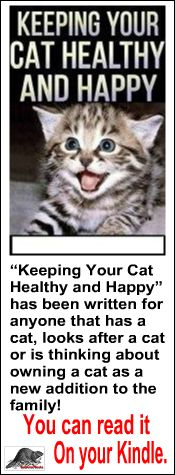 Keeping Your Cat Healthy And Happy...  Whether you already own a cat or are bringing a kitten home for the first time, this book will help you to understand your cat's behavior, allowing you to tailor your care to meet all of his or her needs. I wrote this book so that you can give your cat the best possible chance at living a long and happy life...  http://beaverlacbooks.com/cat_health