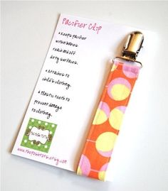 Pacifier Clips - cute note to attach to homemade clips!