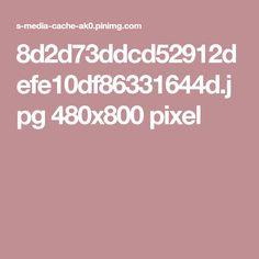 8d2d73ddcd52912defe10df86331644d.jpg 480x800 pixel