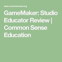 GameMaker: Studio Educator Review | Common Sense Education