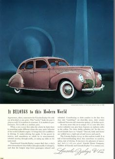 """""""It Belongs to This Modern World,"""" 1939 Lincoln Zephyr V-12 advertisement with the Trylon and Perisphere from the New York World's Fair in the background."""