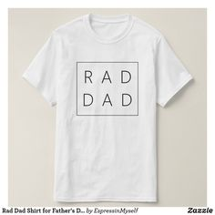 Rad Dad Shirt for Fathers Day – Rad Shirt – Ideas of Rad Shirt – Are you a rad dad? Do you know any rad dads? Is your dad rad? Le… Rad Dad Shirt for Fathers Day – Rad Shirt – Ideas of Rad Shirt – Sei un papà rad? Fathers Day Ideas For Husband, Easy Fathers Day Craft, Homemade Fathers Day Gifts, First Fathers Day Gifts, Diy Father's Day Gifts, Fathers Day Quotes, Father's Day Diy, Dad Day, Gifts For Dad