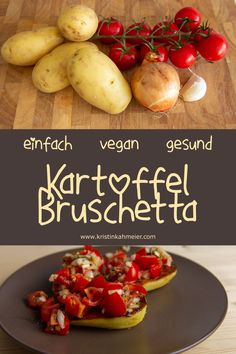 Bruschetta, Baked Potato, Potatoes, Baking, Vegetables, Ethnic Recipes, Food, Vegane Rezepte, Easy Meals
