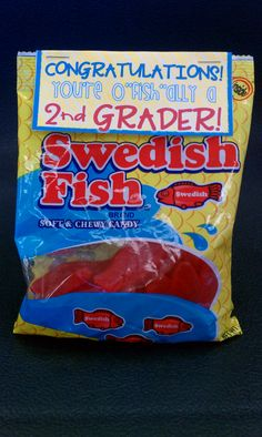 You're O-fish-ally a ___Grader! End of the year gift tags...attach to swedish fish or goldfish crackers
