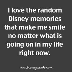 So true. I think of random Disney memories every single day of my life. I am so thankful for that!