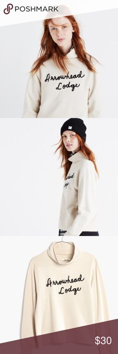 Madewell Arrowhead Lodge Funnelneck Sweatshirt Chain stitched Embroidered Arrowhead Lodge Funnelneck Sweatshirt from Madewell.  Only worn a few times and in fantastic condition.  Cream Sweatshirt with black embroidery.  Slightly cropped and slouchy fit.  Size S. Madewell Tops Sweatshirts & Hoodies