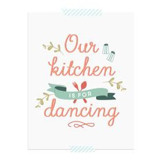 Our Kitchen is for Dancing — Elle & Co.