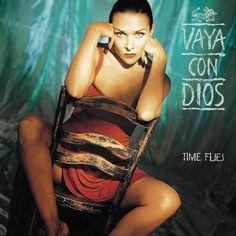 """""""Time Flies"""" - Vaya Con Dios"""