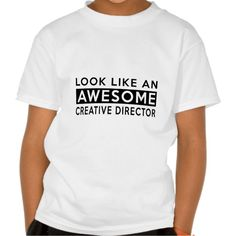 CREATIVE DIRECTOR DESIGNS T-SHIRTS T Shirt, Hoodie Sweatshirt