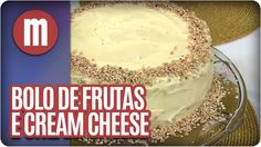 Mulheres - Bolo de Frutas e Cream Cheese (23/01/15)