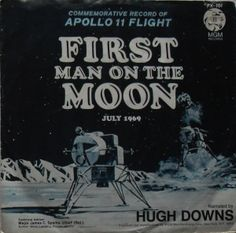 First Man on the Moon : Apollo 11 Flight ; 45 RPM Record : Hugh Downs - Ideas of Apollo 11 Back To The Moon, Man On The Moon, Full Moon Phases, Space Patch, Nasa Moon, Nasa Patch, Cold Moon, Apollo 11 Moon Landing, Apollo 11 Mission