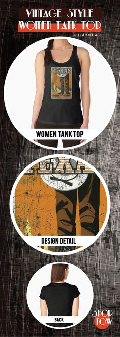 Women's Tank Top Vintage Travel Poster, Aged and Weathered - Texas USA  Design inspired by vintage travel and advertisements posters from the late 19th century.  (Also available in mugs, shirts, duvet covers, acrylic , phone cases,   kid fashion, clocks,