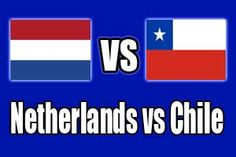 Watch Netherlands vs Chile Game Online