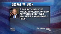 Dubya on Weed via The Young Turks on @Current TV