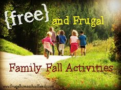 Check out these FREE & Frugal Family Fall Activities!!