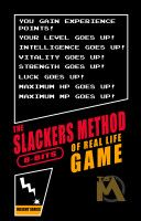 The Slackers Method: 8-Bits of Real Life Game, an ebook by September Man at Smashwords