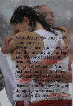 I LOVE THIS QUOTE!!! Need to remember this on my 20 miler training run!