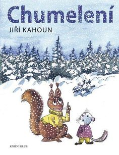 J. Kahoun: Chumelení Album, Snoopy, Teddy Bear, Books, Animals, Fictional Characters, Art, Art Background, Libros