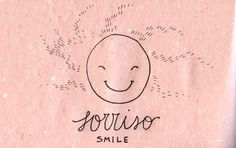 Learning Italian Language ~ Sorriso (Smile)