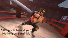 Live by the blade die by the blade. #games #teamfortress2 #steam #tf2 #SteamNewRelease #gaming #Valve