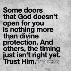 Some doors that God doesn't open...