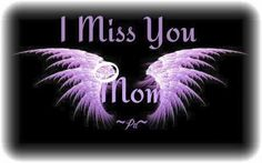 Miss My Mom Quotes, Mom In Heaven Quotes, Mom I Miss You, Mother Daughter Quotes, Mothers Day Quotes, Mothers Love, Mom Poems, Remembering Mom, Grieving Quotes